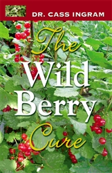 The Wild Berry Cure by Dr. Cass Ingram